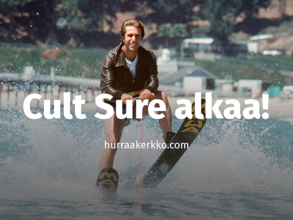 Cult Sure: Fonzie ja Indiana Jones, maailman makeimmat mokaajat