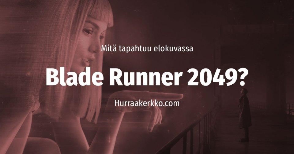 Blade Runner 2049 juoni mitä tapahtuu