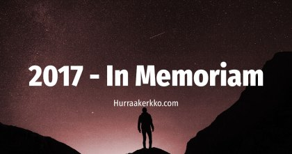 Hurraakerkon vuosi 2017 – In Memoriam