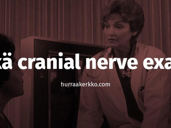 Cult Sure: Mikä cranial nerve examination (ASMR)?