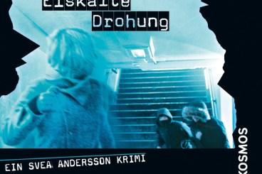 Svea Andersson - Eiskalte Drohung