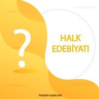 Türk Halk Edebiyatı Çıkmış Soruları (2010-2019)