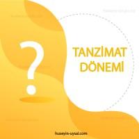 Tanzimat Dönemi Çıkmış Sorular (2010-2019)