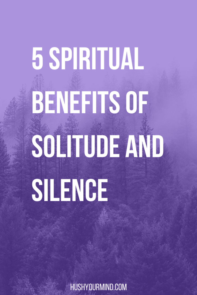 5 Spiritual Benefits of Solitude and Silence | We tend to stigmatize alone time, but it's praised by spiritual teachers. Studies show that it relieves stress. Find out 5 benefits of solitude and silence.