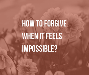 How to Forgive When It Feels Impossible?   Is forgiveness a necessary step to move on? Learn how myths about forgiveness hinder us and how to forgive when it feels impossible.
