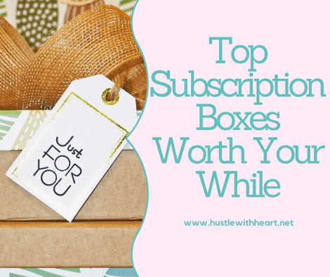 top subscription boxes to order or gift