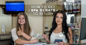 How to Get Spa Clients to Return