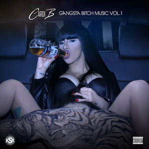 Image result for Gangsta Bitch Music Vol 1 - Cardi B