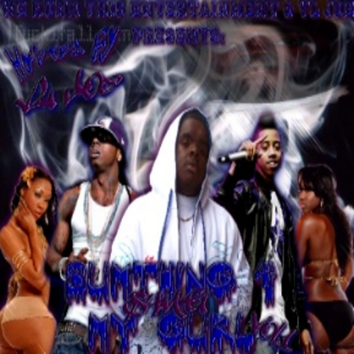 S4mg Sumthing 4 My Gurl Vol1 Hosted By Vl Joe Mixtape