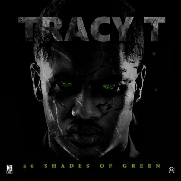 https://i1.wp.com/hw-img.datpiff.com/m74c2b40/Tracy_T_50_Shades_Of_Green-front-medium.jpg