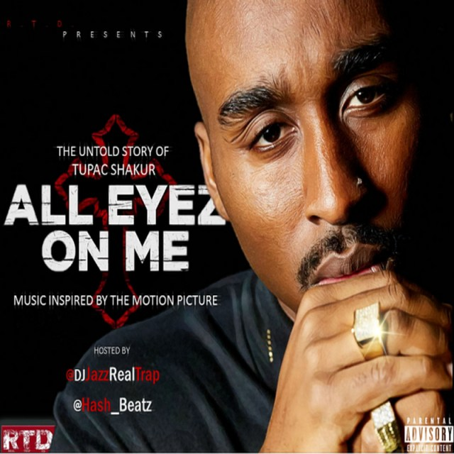 various-artists-all-eyez-on-me-hosted-by-djjazzrealtrap