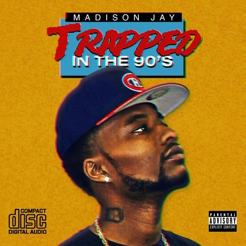 Trapped In The 90's Mixtape by Madison Jay, Toni Braxton ...