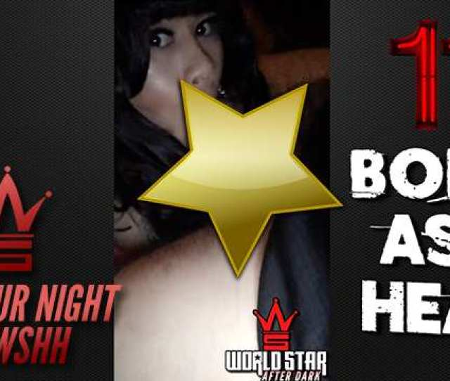 Video Amateur Night At Wshh Uncut Comp Episode 2 Warning Must Be 18 Years Or Older To View