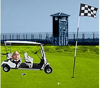 Weinland In 'Club Fed' Prison With Golf Cart