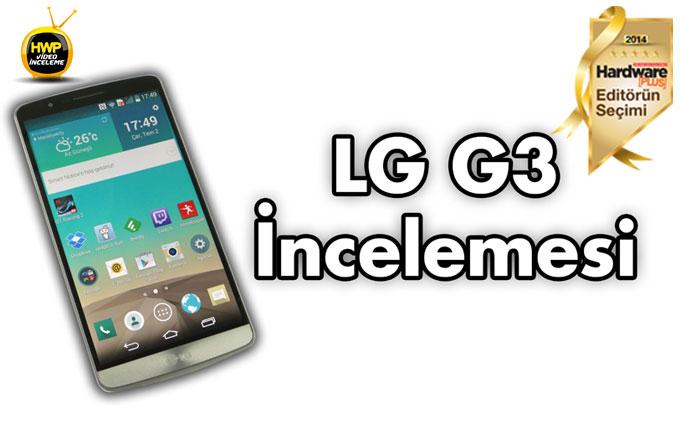 LG G3 İnceleme