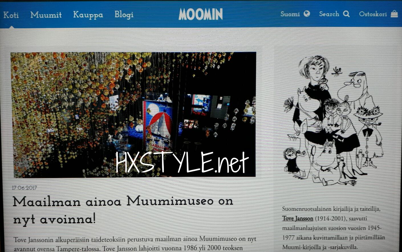 KULTTUURI UUTISIA. SUOMALAINEN DESIG, Maailmanlaajuinen Suosio…                 Tove Jansson, MUUMIT. Museo, Maailma ja Kahvilat. KESÄ 2017