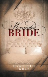 Cover image of Wounded Bride by Hyacinth Grey