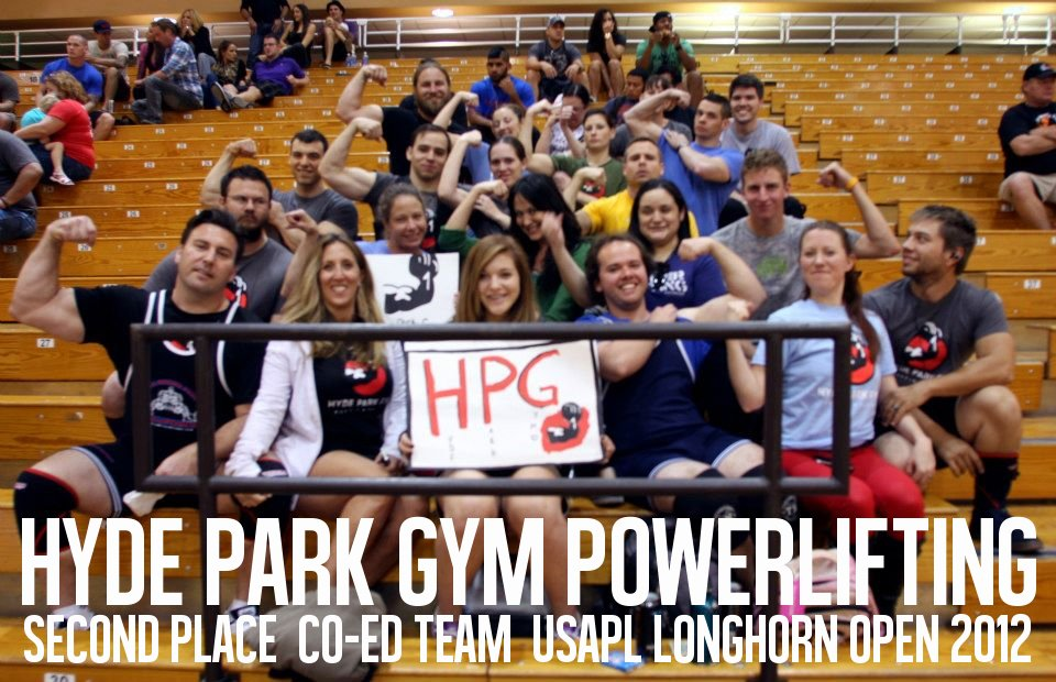 hyde park gym powerlifting team longhorn open 2012