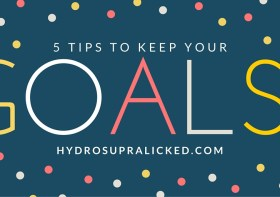 Five way to keep your goals solid