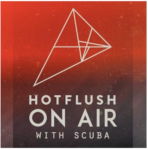 Hotflush On Air With Scuba - Episode # 3