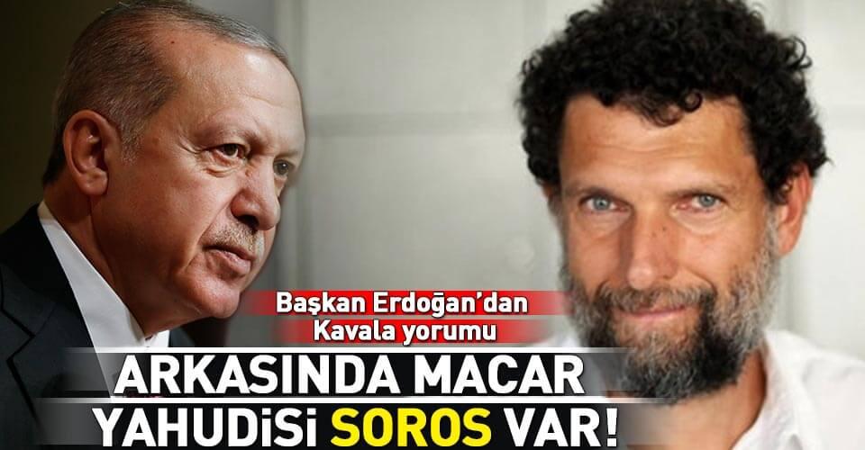baskan-erdogandan-osman-kavala-aciklamasi-1542800388588