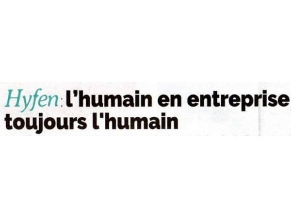 article-presse-hyfen-humain-entreprise-metz-nancy