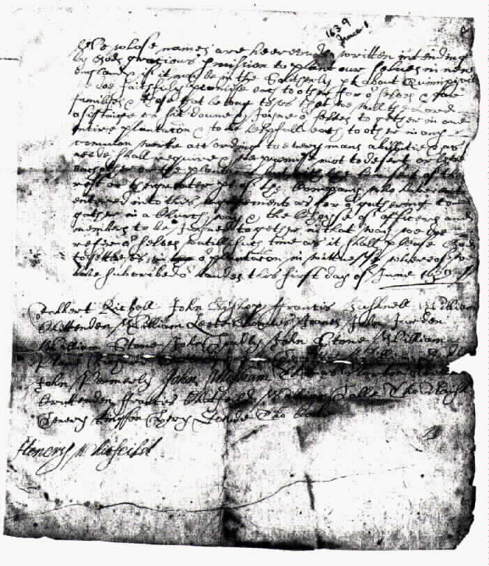 The Guilford Covenant of 1639 - This is a copy of the Massachusetts Historical Society's contemporary copy; the location of the original document is unknown. Contemporary copies, such as this one, are easily identifiable as all the signatures -- except Whitfield's which is below all the rest -- are in the same hand. One theory is that one of Whitfield's relatives made the copies and let him sign the documents himself.