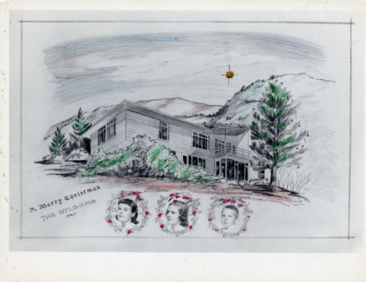 Hylbom Christmas card 1948 - the new house at 120 Cresta Road in Colorado Springs