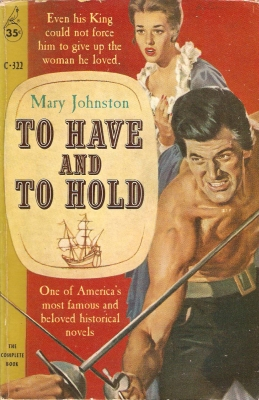 """""""To Have and to Hold"""" by Mary Johnson, a best-selling novel in 1900"""
