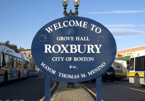 Welcome to Roxbury (Boston), Massachusetts