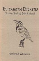 """Elizabeth Dickens: The Bird Lady of Block Island"" by Herbert S. Whitman, 1982 (cover)"