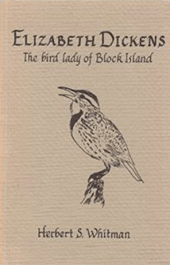 """Elizabeth Dickens: The Bird Lady of Block Island"" by Herbert S. Whitman, 1982 (cover)"