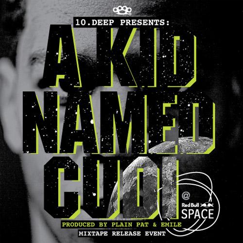 10.Deep Presents: A Kid Named Cudi Mixtape Release