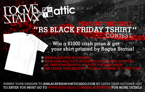 "The Attic x Rogue Status ""RS Black Friday"" T-shirt Contest"