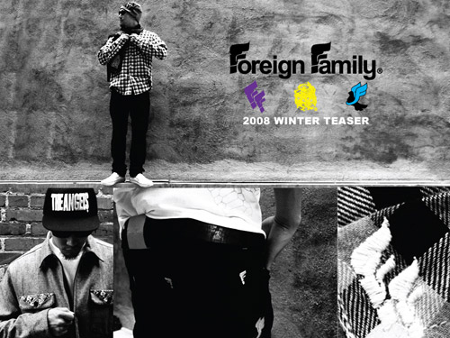 Foreign Family 2008 Winter Collection Preview