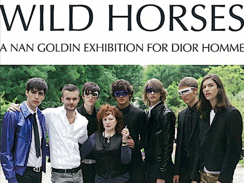 Wild Horses - A Nan Goldin Exhibition for Dior Homme