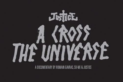 Justice A Cross the Universe Documentary