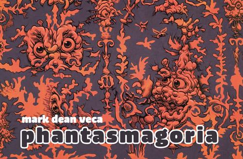 """Mark Dean Veca   """"Phantasmagoria"""" Solo Exhibition"""