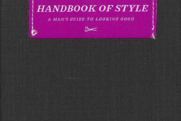 Esquire's The Handbook of Style - A Man's Guide to Looking Good