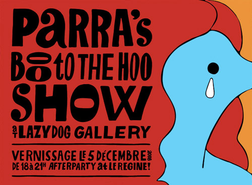 "Parra | ""Boo to the Hoo"" Exhibition at Lazy Dog Gallery"