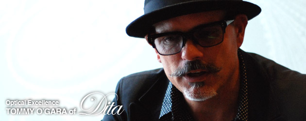 optical excellence tommy ogara of dita eyewear