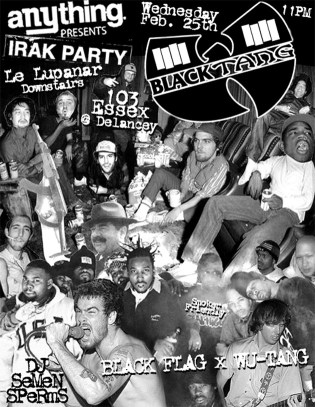 aNYthing x IRAK x Black Flag x Wu-Tang Party