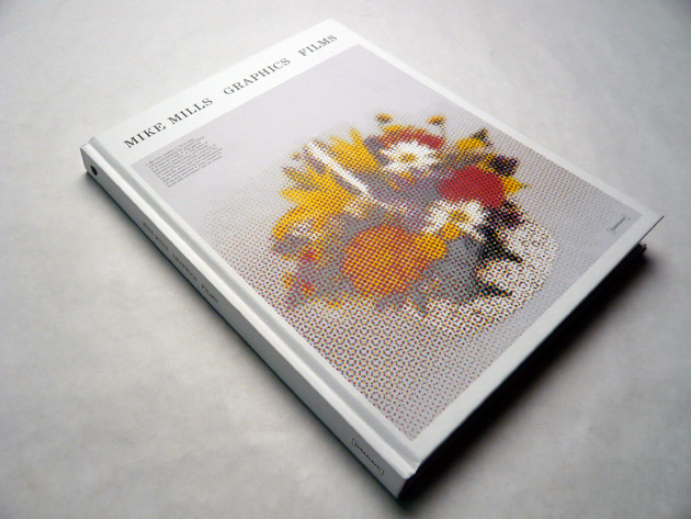 Mike Mills | Graphics & Films Book