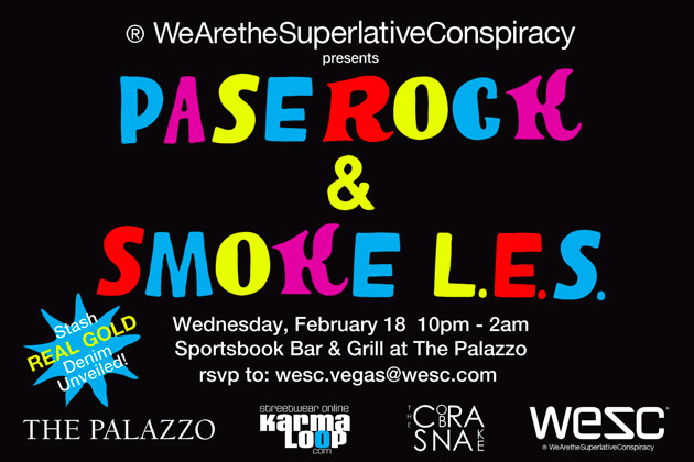 WeSC present Pase Rock & Smoke L.E.S at The Palazzo