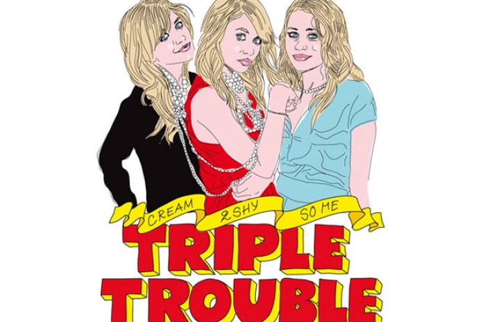 Triple Trouble with So-Me, 2Shy & Cream