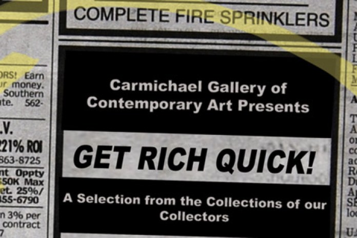 Get Rich Quick! Group Exhibition Hollywood