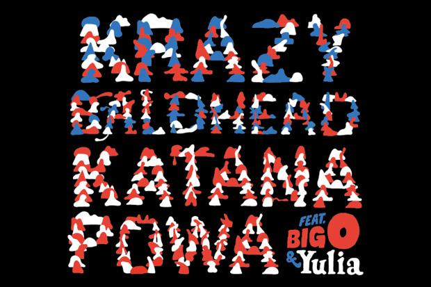 Krazy Baldhead feat. Big-O and Mademoiselle Yulia - Katana Powa