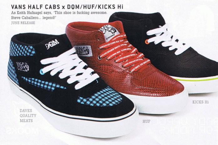DQM | HUF | KICKS/HI x Vans Half-Cab 3 Feet High Pack Part 2 Preview