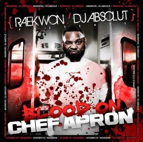 Raekwon & DJ Absolut - Blood on Chef's Apron (Mixtape)