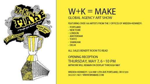 W+K = MAKE Global Agency Art Show